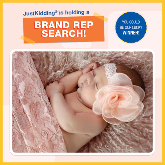 JustKidding® is holding a Brand Rep Search!